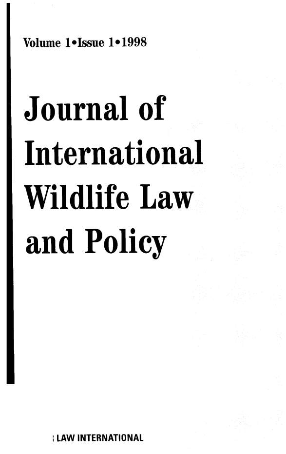 handle is hein.journals/intwlp1 and id is 1 raw text is: Volume 1*lssue 1*1998