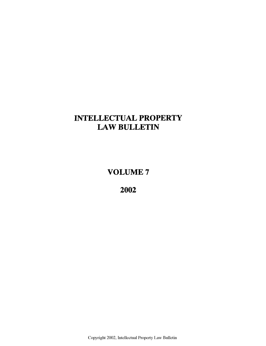 handle is hein.journals/iprop7 and id is 1 raw text is: INTELLECTUAL PROPERTY