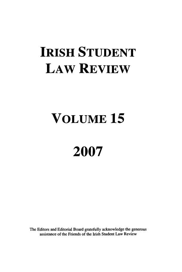 handle is hein.journals/irishslr15 and id is 1 raw text is: IRISH STUDENT