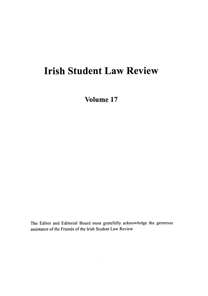 handle is hein.journals/irishslr17 and id is 1 raw text is: Irish Student Law Review