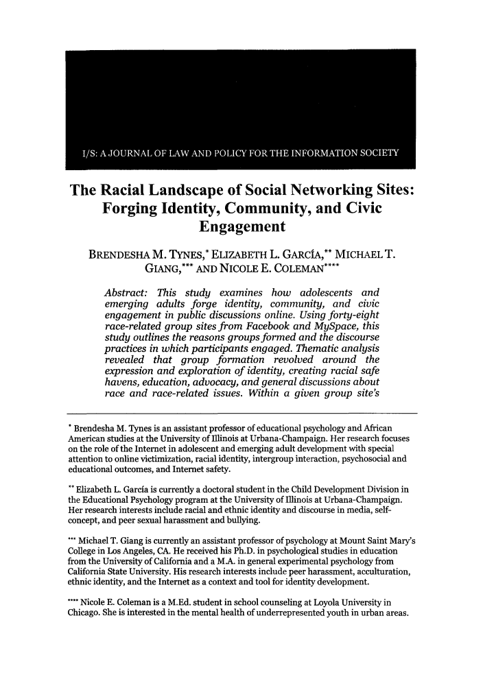 handle is hein.journals/isjlpsoc7 and id is 75 raw text is: The Racial Landscape of Social Networking Sites: