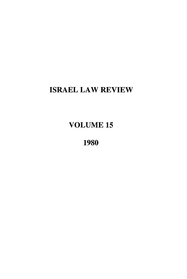 handle is hein.journals/israel15 and id is 1 raw text is: ISRAEL LAW REVIEW