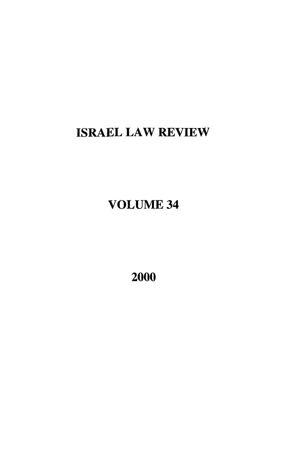 handle is hein.journals/israel34 and id is 1 raw text is: ISRAEL LAW REVIEW