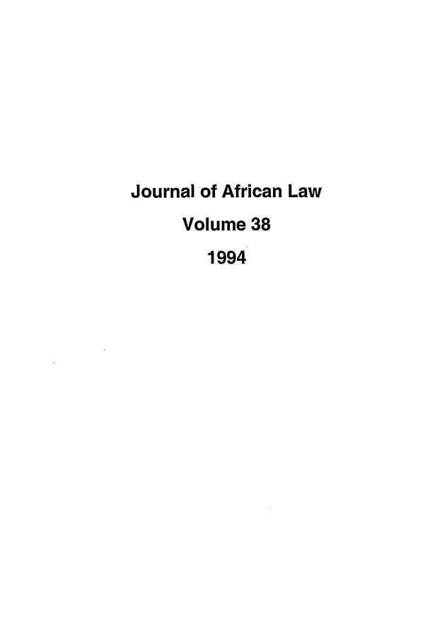 handle is hein.journals/jaflaw38 and id is 1 raw text is: Journal of African Law
