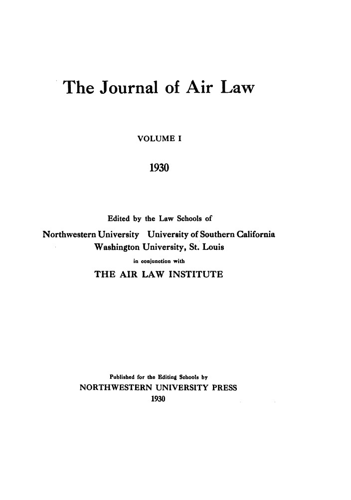 handle is hein.journals/jalc1 and id is 1 raw text is: The Journal of Air Law