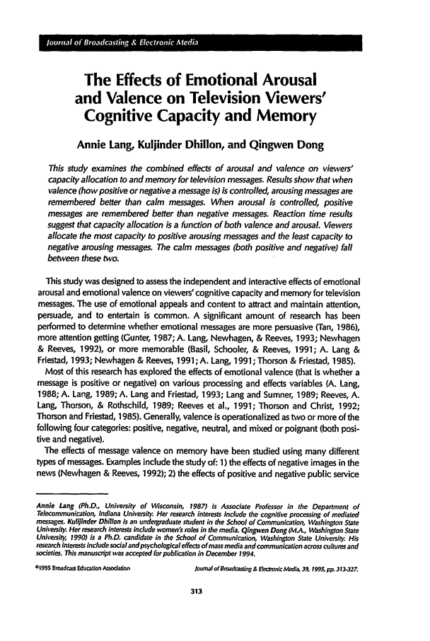 handle is hein.journals/jbem39 and id is 323 raw text is: The Effects of Emotional Arousal