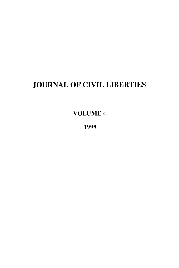 handle is hein.journals/jcivl4 and id is 1 raw text is: JOURNAL OF CIVIL LIBERTIES