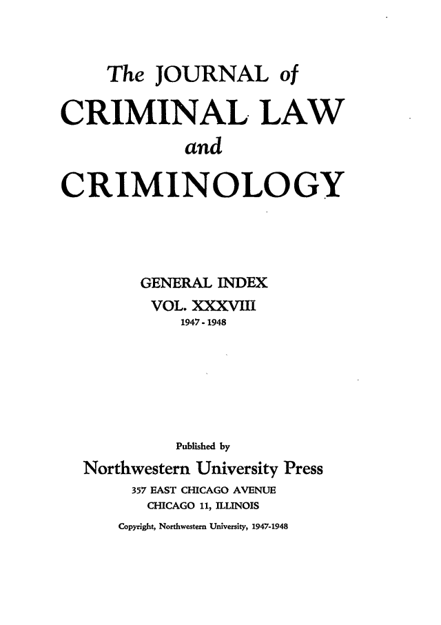 handle is hein.journals/jclc38 and id is 1 raw text is: The JOURNAL of