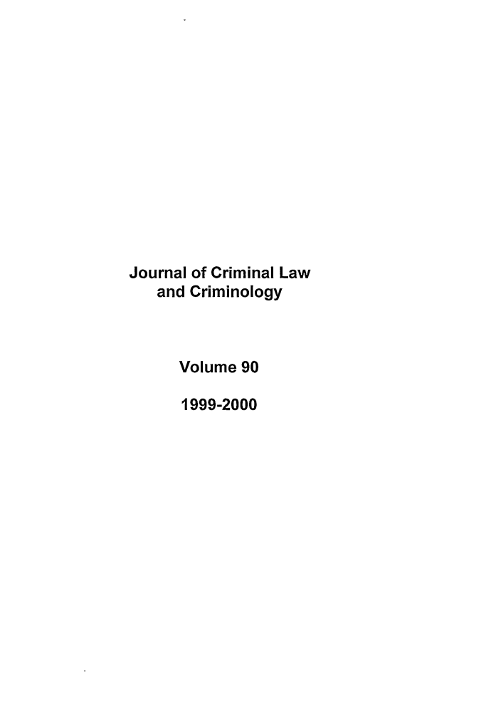 handle is hein.journals/jclc90 and id is 1 raw text is: Journal of Criminal Law