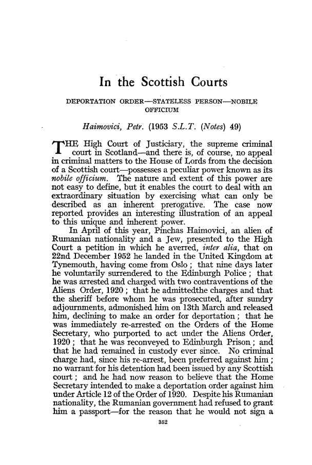 handle is hein.journals/jcriml17 and id is 364 raw text is: In the Scottish Courts
