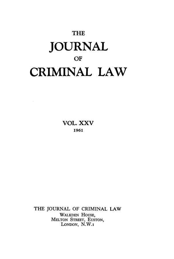 handle is hein.journals/jcriml25 and id is 1 raw text is: THE