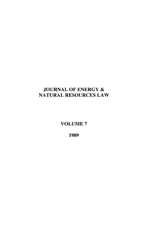 handle is hein.journals/jenrl7 and id is 1 raw text is: JOURNAL OF ENERGY &