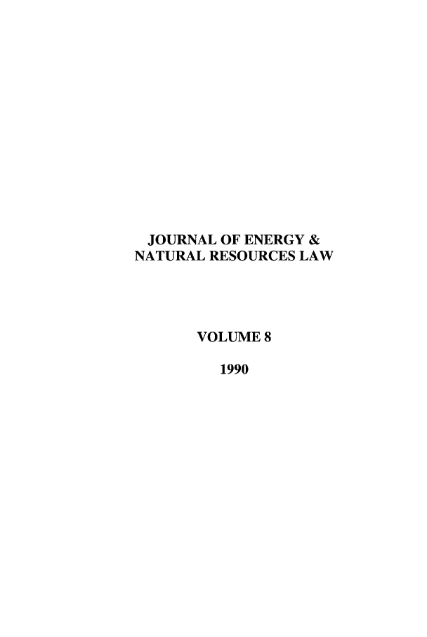 handle is hein.journals/jenrl8 and id is 1 raw text is: JOURNAL OF ENERGY &
