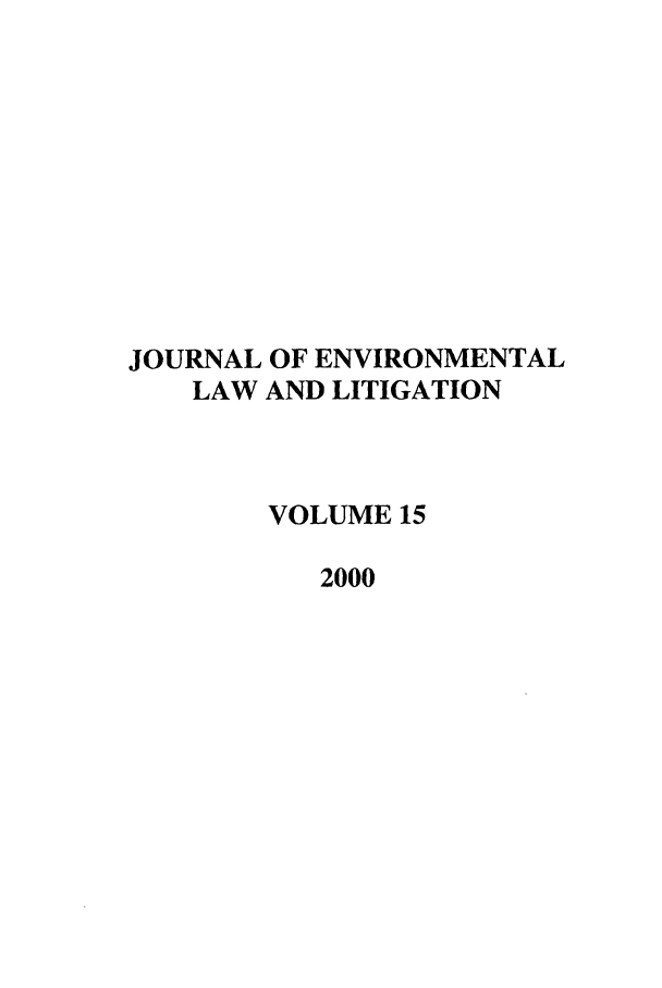 handle is hein.journals/jenvll15 and id is 1 raw text is: JOURNAL OF ENVIRONMENTAL
