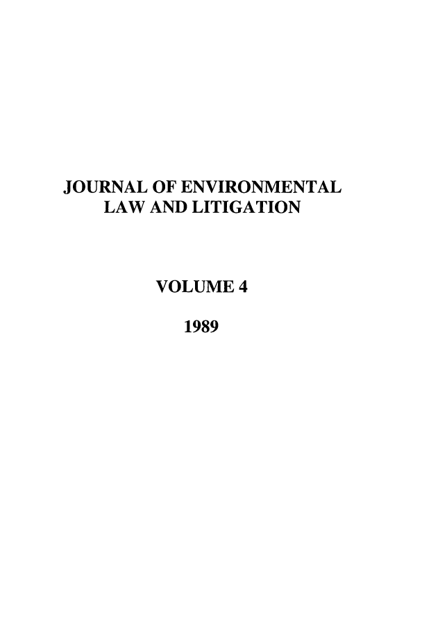 handle is hein.journals/jenvll4 and id is 1 raw text is: JOURNAL OF ENVIRONMENTAL