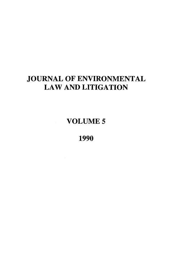 handle is hein.journals/jenvll5 and id is 1 raw text is: JOURNAL OF ENVIRONMENTAL