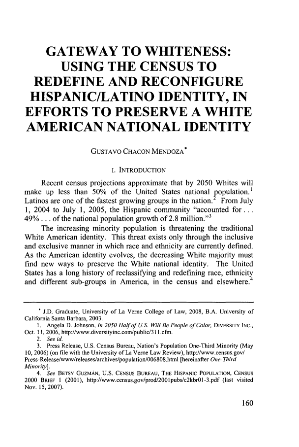 handle is hein.journals/jjuvl30 and id is 162 raw text is: GATEWAY TO WHITENESS: