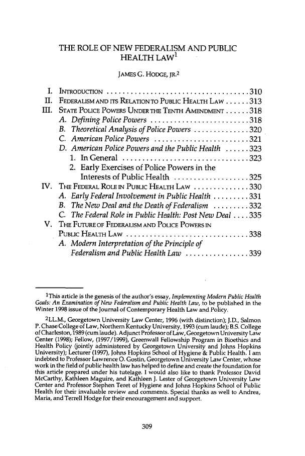 handle is hein.journals/jlah12 and id is 315 raw text is: THE ROLE OF NEW FEDERALISM AND PUBLIC