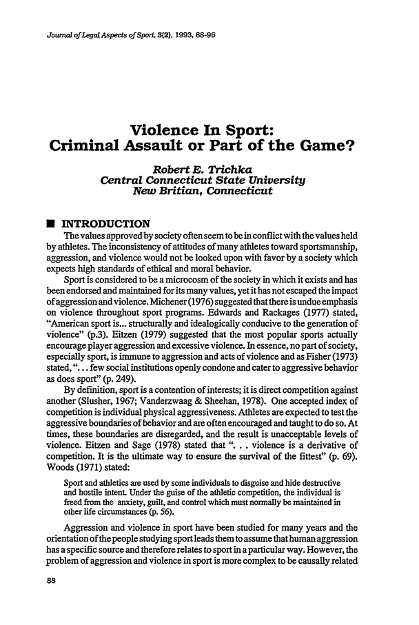 handle is hein.journals/jlas3 and id is 166 raw text is: Journal of Legal Aspects of Sport, 3(2). 1993, 88-96