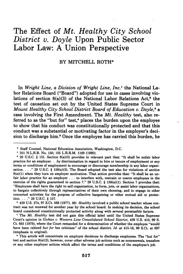 handle is hein.journals/jle10 and id is 529 raw text is: The Effect of Mt. Healthy City School