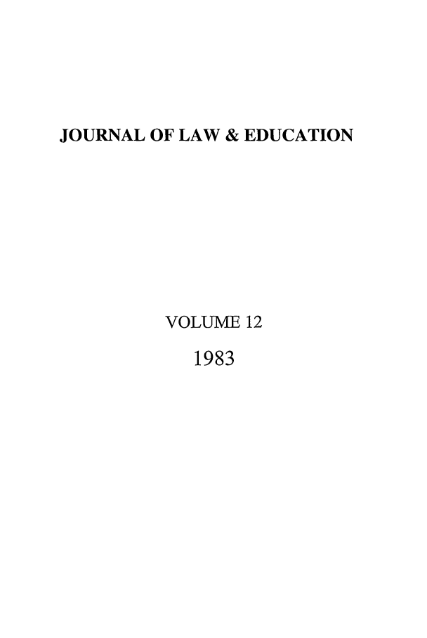 handle is hein.journals/jle12 and id is 1 raw text is: JOURNAL OF LAW & EDUCATION