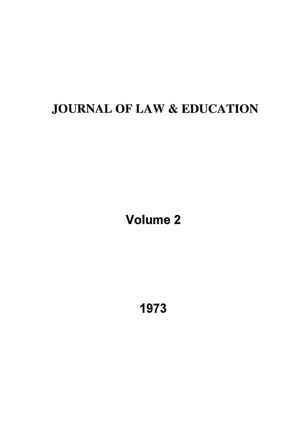 handle is hein.journals/jle2 and id is 1 raw text is: JOURNAL OF LAW & EDUCATION