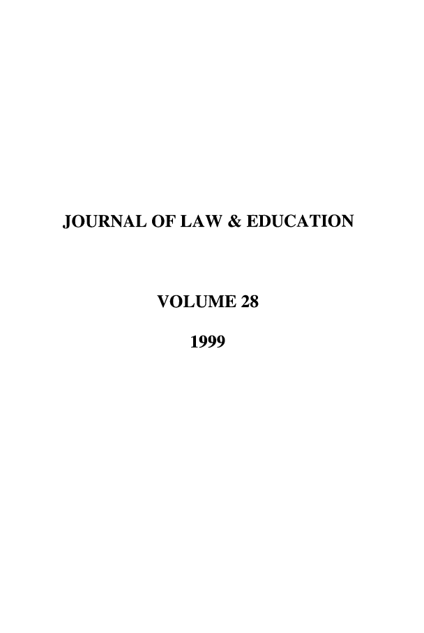 handle is hein.journals/jle28 and id is 1 raw text is: JOURNAL OF LAW & EDUCATION