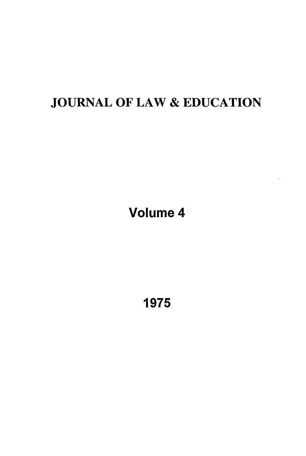 handle is hein.journals/jle4 and id is 1 raw text is: JOURNAL OF LAW & EDUCATION