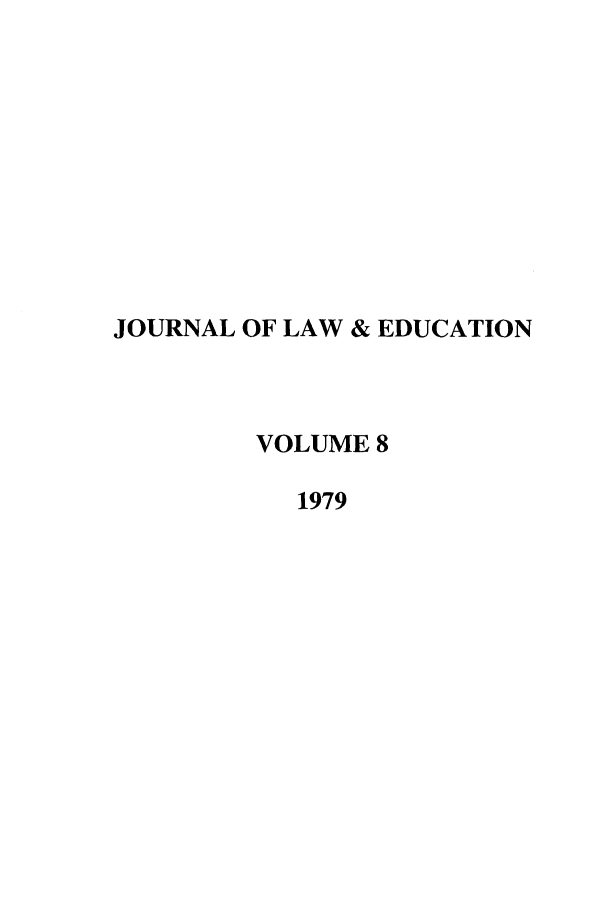 handle is hein.journals/jle8 and id is 1 raw text is: JOURNAL OF LAW & EDUCATION