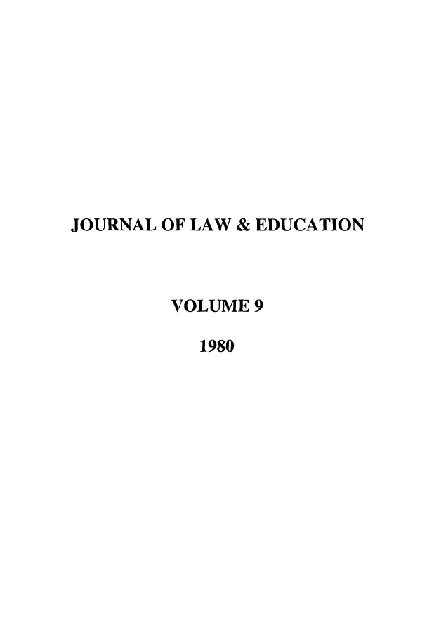 handle is hein.journals/jle9 and id is 1 raw text is: JOURNAL OF LAW & EDUCATION