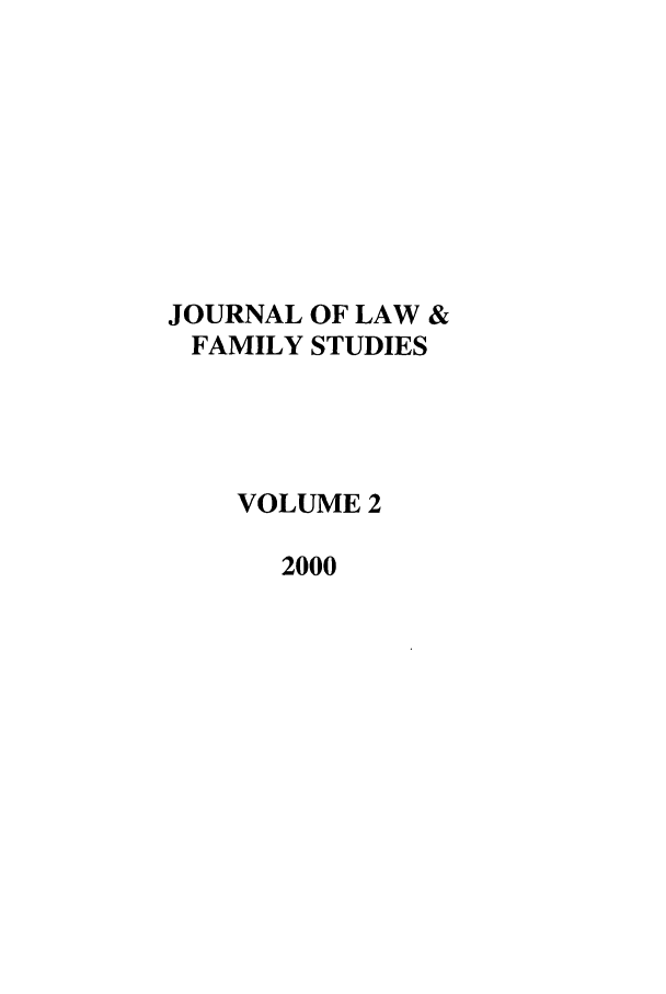 handle is hein.journals/jlfst2 and id is 1 raw text is: JOURNAL OF LAW &