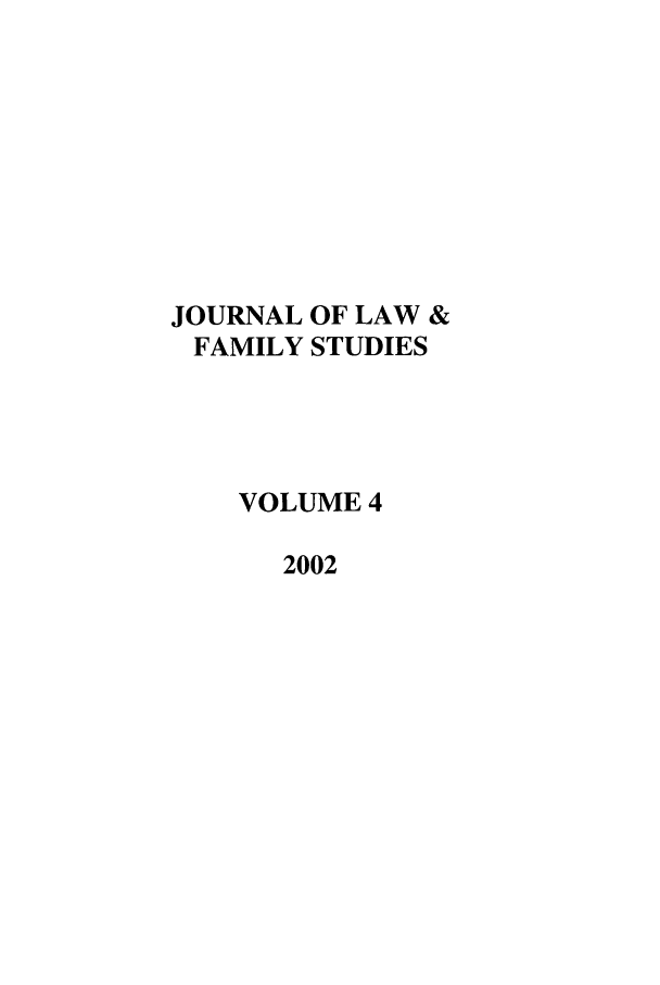 handle is hein.journals/jlfst4 and id is 1 raw text is: JOURNAL OF LAW &