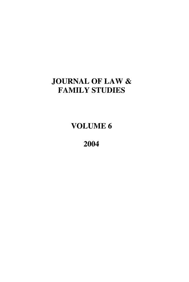 handle is hein.journals/jlfst6 and id is 1 raw text is: JOURNAL OF LAW &