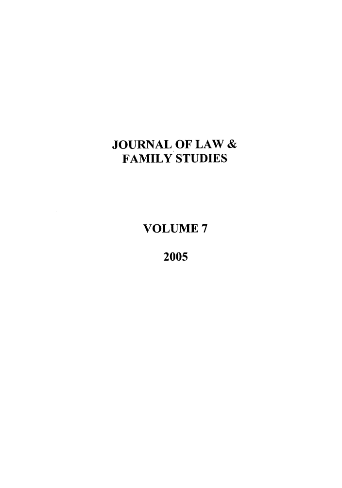 handle is hein.journals/jlfst7 and id is 1 raw text is: JOURNAL OF LAW &
