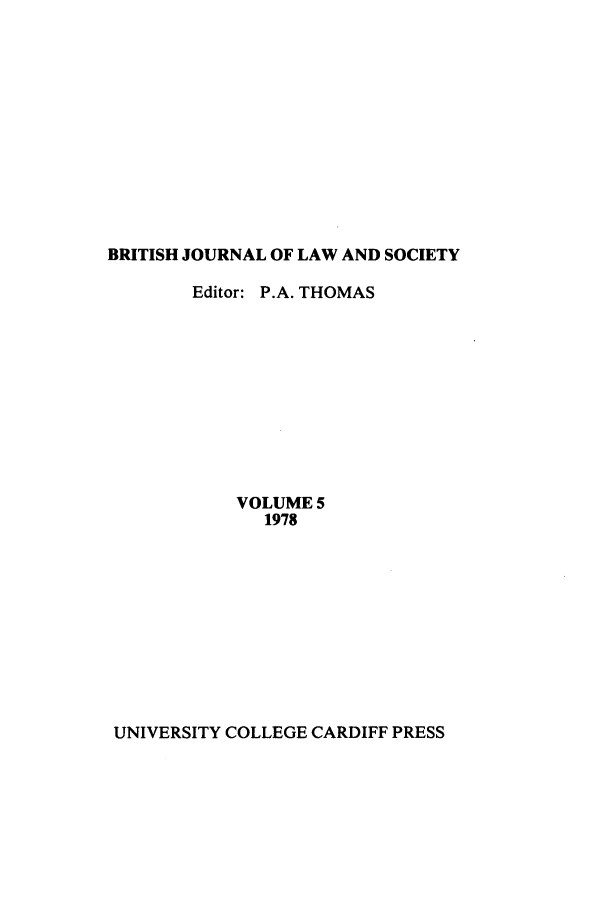 handle is hein.journals/jlsocty5 and id is 1 raw text is: BRITISH JOURNAL OF LAW AND SOCIETY