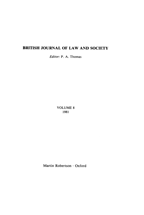 handle is hein.journals/jlsocty8 and id is 1 raw text is: BRITISH JOURNAL OF LAW AND SOCIETY