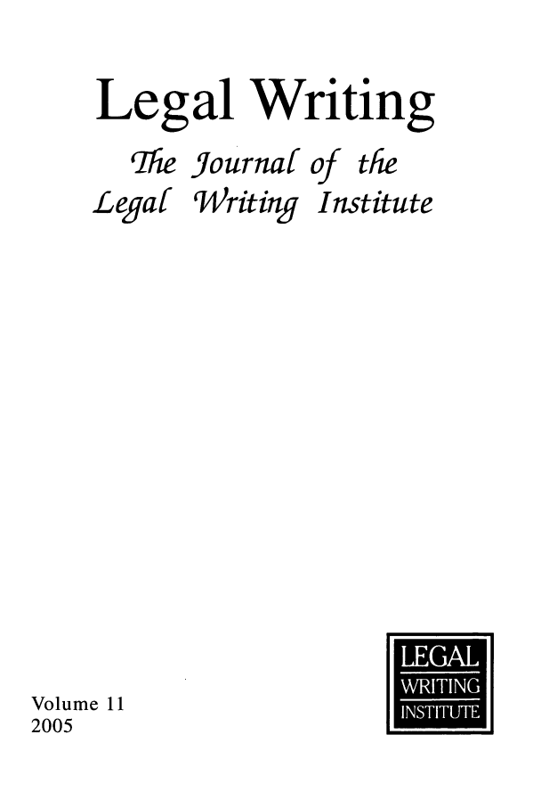 handle is hein.journals/jlwriins11 and id is 1 raw text is: Legal Writing