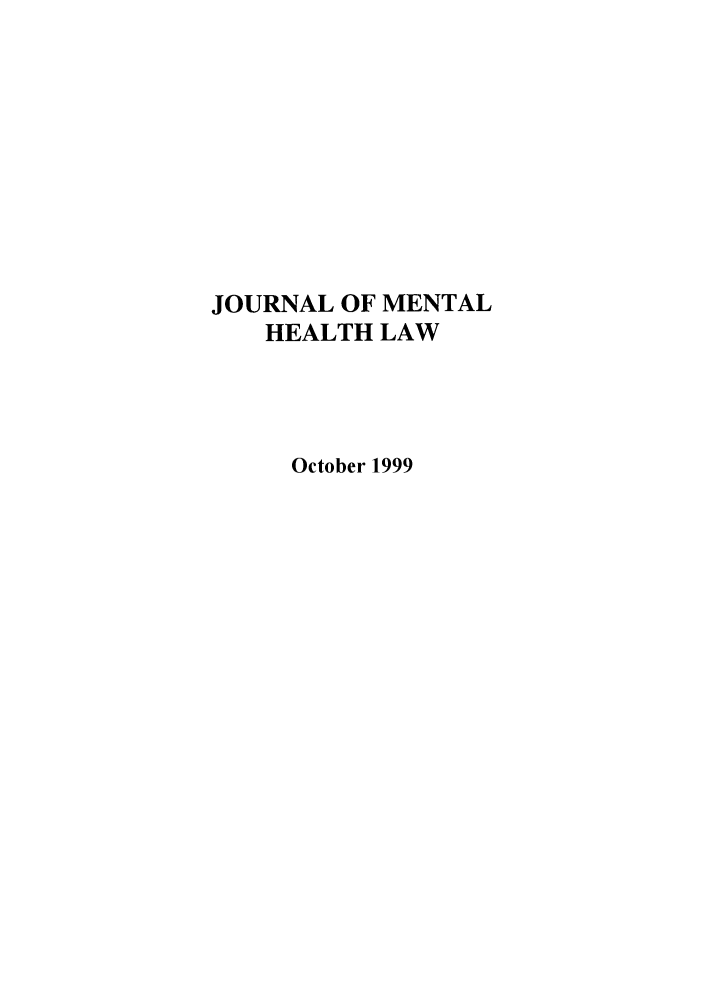 handle is hein.journals/jmhl2 and id is 1 raw text is: JOURNAL OF MENTAL