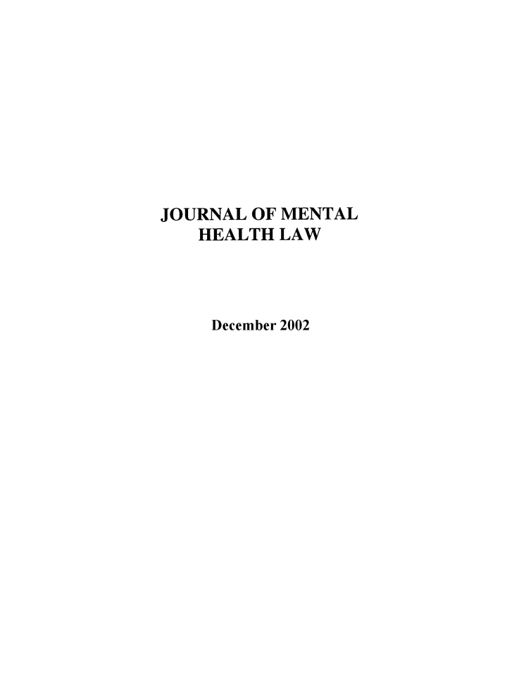 handle is hein.journals/jmhl8 and id is 1 raw text is: JOURNAL OF MENTAL