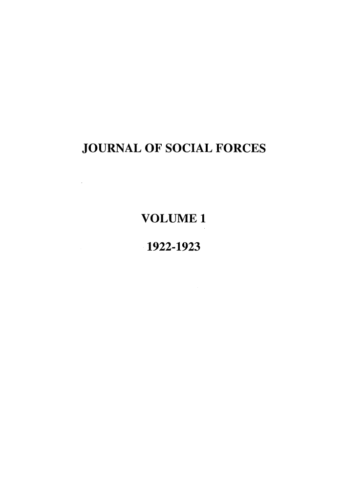 handle is hein.journals/josf1 and id is 1 raw text is: JOURNAL OF SOCIAL FORCES