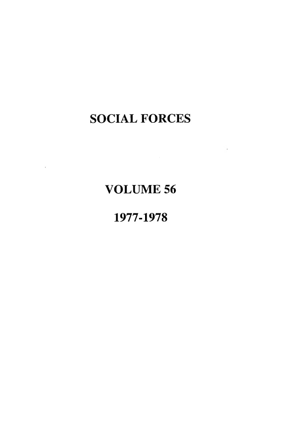 handle is hein.journals/josf56 and id is 1 raw text is: SOCIAL FORCES