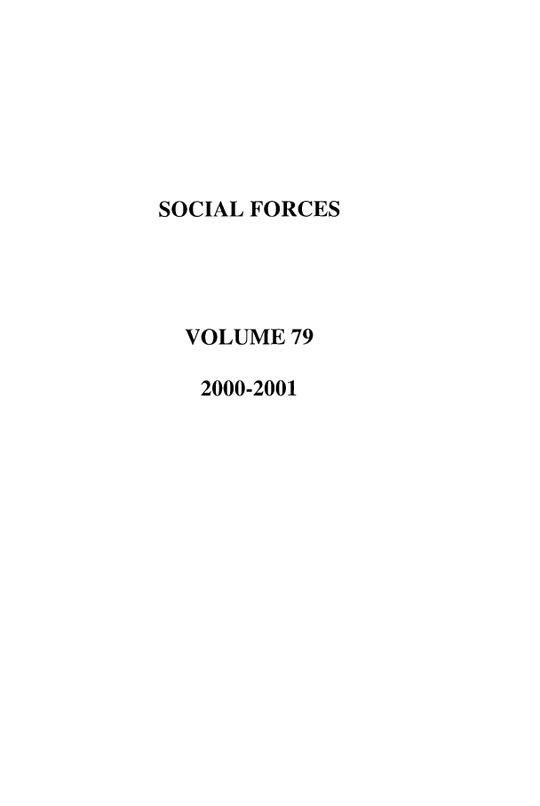 handle is hein.journals/josf79 and id is 1 raw text is: SOCIAL FORCES