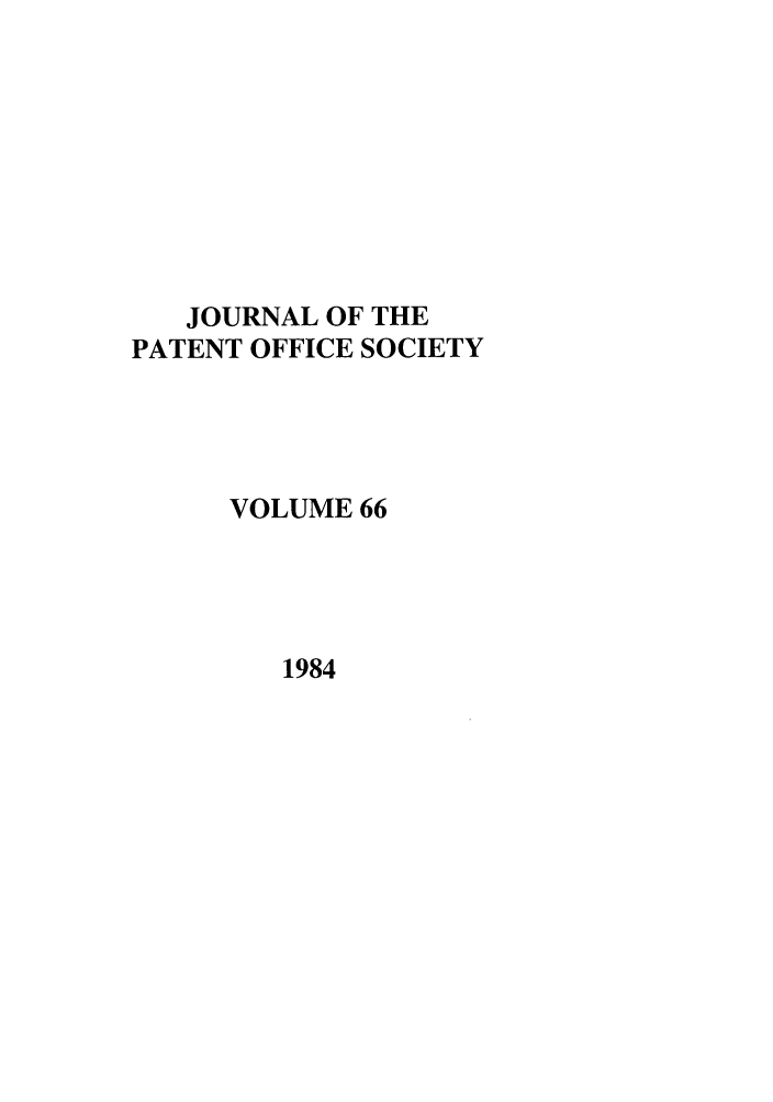 handle is hein.journals/jpatos66 and id is 1 raw text is: JOURNAL OF THE