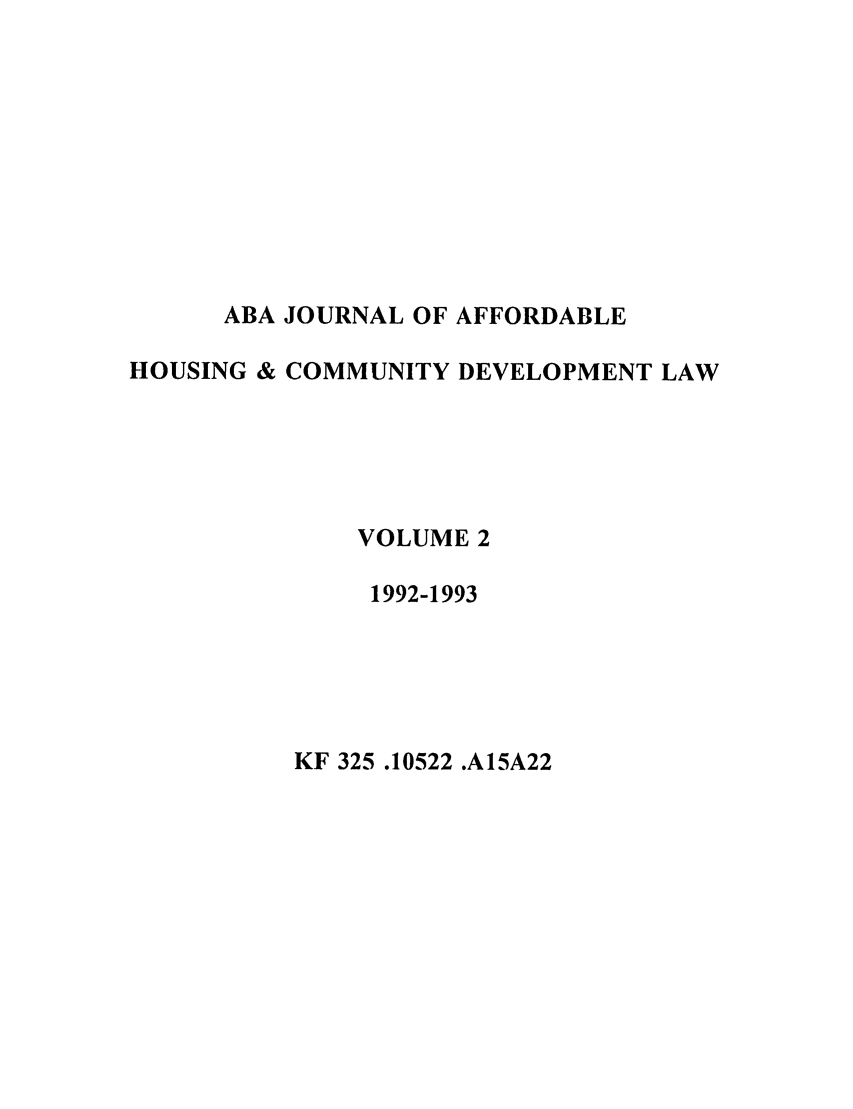 handle is hein.journals/jrlaff2 and id is 1 raw text is: ABA JOURNAL OF AFFORDABLE