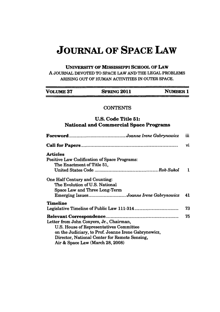 handle is hein.journals/jrlsl37 and id is 1 raw text is: JOURNAL OF SPACE LAW
