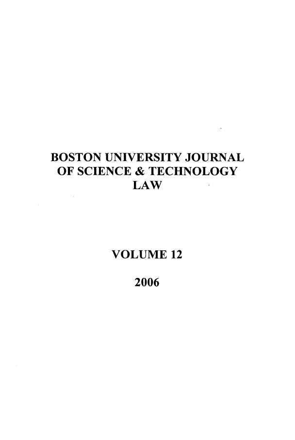 handle is hein.journals/jstl12 and id is 1 raw text is: BOSTON UNIVERSITY JOURNAL