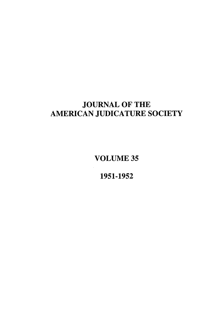 handle is hein.journals/judica35 and id is 1 raw text is: JOURNAL OF THE