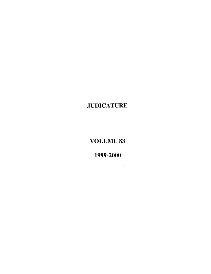 handle is hein.journals/judica83 and id is 1 raw text is: JUDICATURE