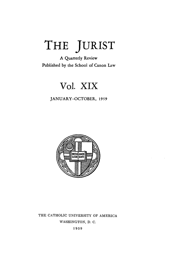 handle is hein.journals/juristcu19 and id is 1 raw text is: THE JURIST