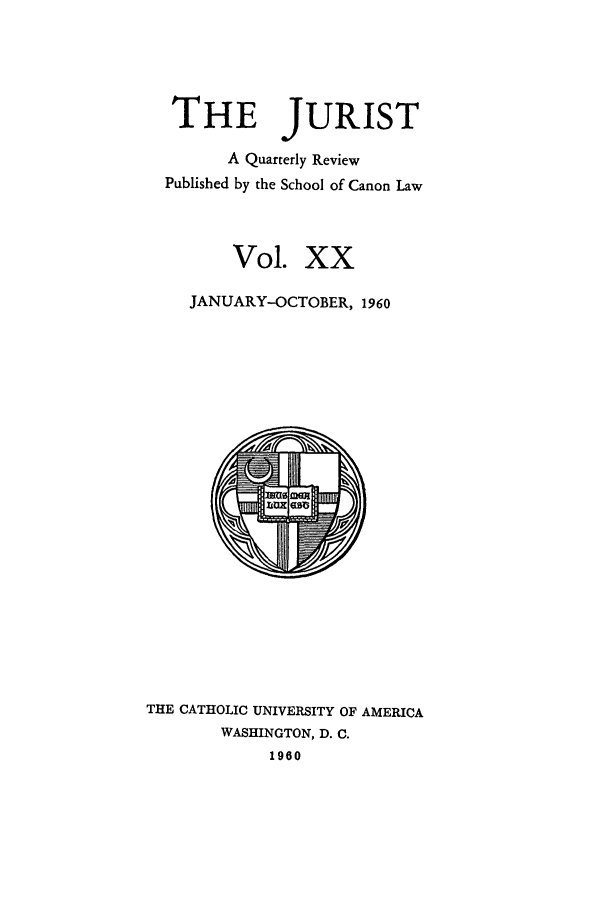 handle is hein.journals/juristcu20 and id is 1 raw text is: THE JURIST
